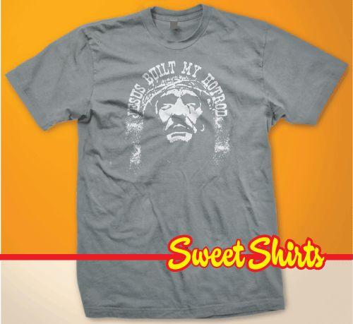JESUS BUILT MY HOTROD Ministry T Shirt Cool ROCK